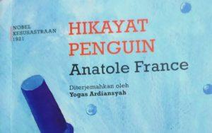 Belajar Berdemokrasi dari Hikayat Penguin Karya : Anatole France