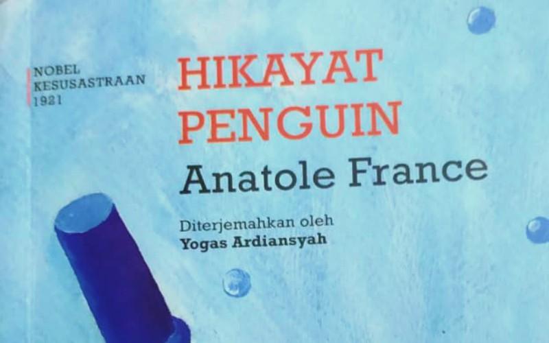 Belajar Berdemokrasi dari Hikayat Penguin Karya Anatole France